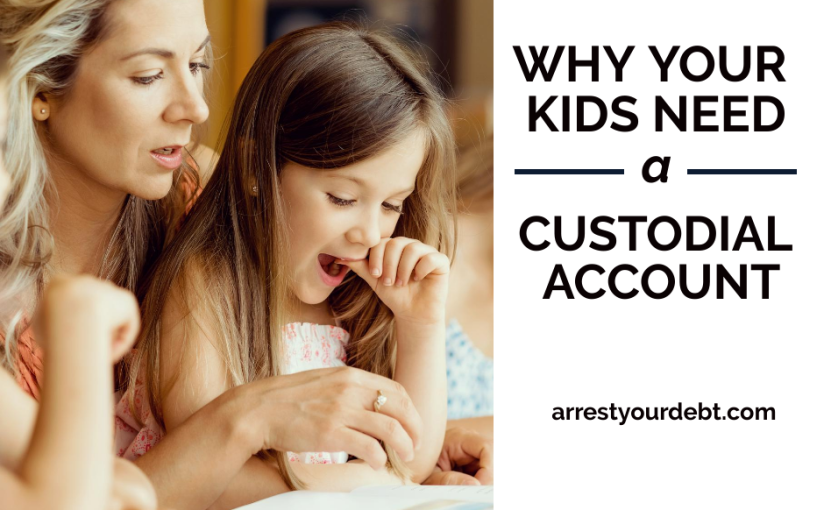Kids And Money: Why Your Kids Need A CustodialAccount